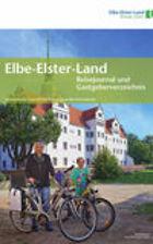 Elbe-Elster-Land Reisejournal und Gastgeberverzeichnis