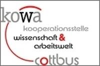 Kooperationsstelle Wissenschaft und Arbeitswelt (KOWA) Cottbus