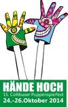 """15. Cottbuser Puppenspielfest """"HÄNDE HOCH"""" vom 24.-26.10.2014"""